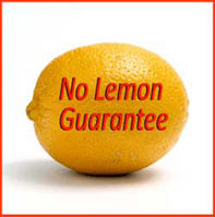 Ever had a Lemon? You'll never be stuck with one by calling us today.